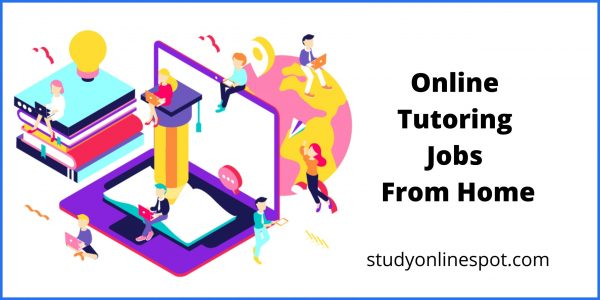 Online Tutoring Jobs From Home