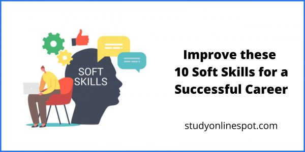 Improve these 10 Soft Skills for a Successful Career
